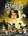 Berlin: The Wicked City: Unveiling the Mythos in Weimar Berlin