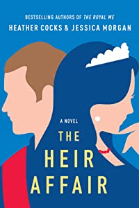 The Heir Affair (Royal We, #2)