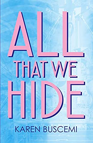 All That We Hide