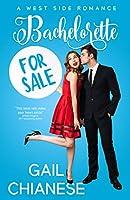 Bachelorette for Sale (West Side Romance Book 1)