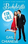 Bachelorette for Sale (West Side Romance Book 1)