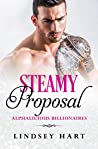 Steamy Proposal (Alphalicious Billionaires Book 8)