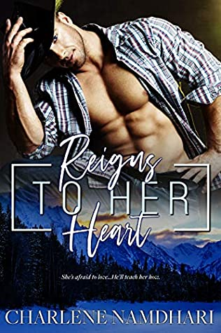 Reigns To Her Heart (Fire & Ice, #2)