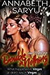 Double or Nothing: An enemies to lovers forbidden romance (The Casino Players Saga Book 2)