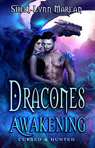 Dracones Awakening: Cursed and Hunted; Dark Immortal Dragons