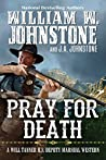 Pray for Death (Will Tanner #6)