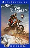 The Skeleton and the Lantern (MotoMysteries, #1)