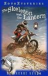 The Skeleton and the Lantern (MotoMysteries, #1) by Sherri Kukla