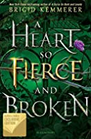 A Heart So Fierce and Broken (Cursebreakers, #2)