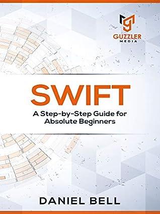 Swift programming by Daniel Bell