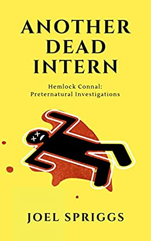 Another Dead Intern by Joel Spriggs