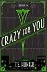 Crazy For You (Soho Noir, #4)
