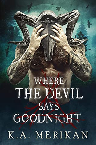 Where the Devil Says Goodnight (Folk Lore, #1)