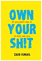 Own Your Sh!t