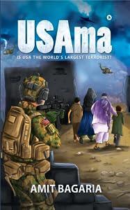 USAma(2nd Edition): Is USA the World's Largest Terrorist?