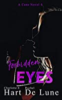 Forbidden Eyes (Cane, #4)