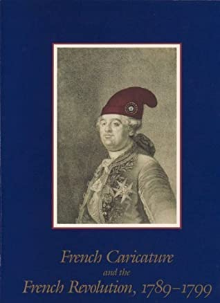 French Caricature and the French Revolution, 1789-1799