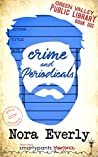 Crime and Periodicals (Green Valley Library #2)