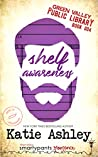 Book cover for Shelf Awareness (Green Valley Library #4)