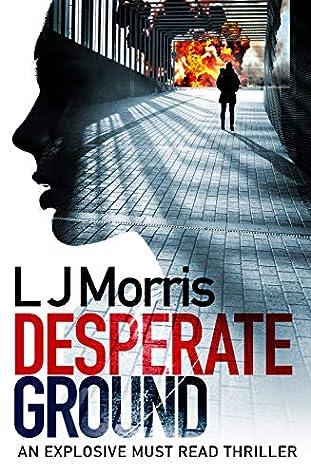 Desperate Ground: (Ali Sinclair #1) (Ali Sinclair Thriller)