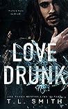 Love Drunk (Love Me Duet #1)