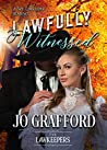 Lawfully Witnessed: A Spy Lawkeeper Romance (The Lawkeepers)