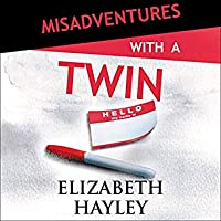Misadventures with a Twin: Misadventures, Book 24