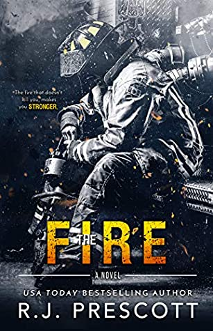 The Fire by R.J. Prescott