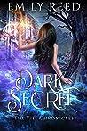 Dark Secret (The Kiss Chronicles, Book 2)