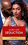 Secret Heir Seduction (Texas Cattleman's Club: Inheritance #4)