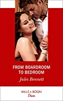 From Boardroom To Bedroom (Mills & Boon Desire) (Texas Cattleman's Club: Inheritance, Book 3)