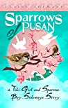 The Sparrows of Pusan: Tales of the Meiji Era (The Toki-Girl and the Sparrow-Boy Book 0)
