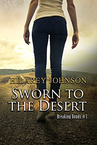 Sworn to the Desert (Breaking Bonds, #3)