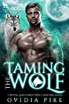 Taming the Wolf (Crystal Lake Forest Wolf Shifters #2)