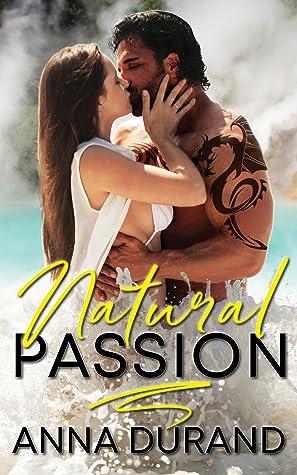 Natural Passion (Au Naturel Trilogy #1)