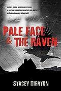PALE FACE & THE RAVEN