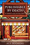 Publishable By Death (St. Marin's Cozy Mystery #1)