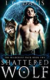 Shattered Wolf (The Wildcrest Pack, #2)