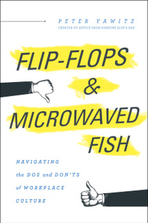 Flip-Flops and Microwaved Fish: Navigating the Dos and Don'ts of Workplace Culture