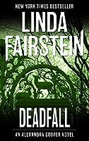 Deadfall (Alexandra Cooper #19)