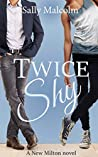 Twice Shy (New Milton #3)