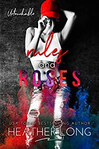 Rules and Roses (Untouchable #1)