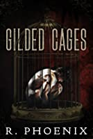 Gilded Cages