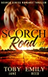 Scorch Road (Scorch Series #1)