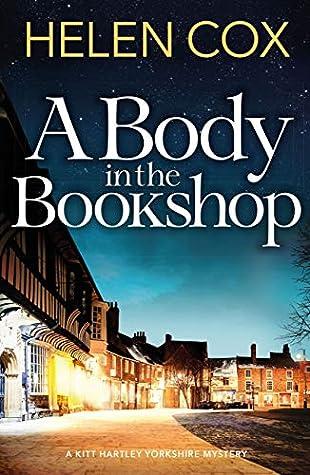 A Body in the Bookshop (Kitt Hartley Yorkshire Mysteries, #2)