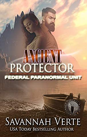 Ancient Protector (Making Waves, #6; Federal Paranormal Unit World; Paranormal Dating Agency World)