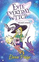 Secret Magic (Evie Everyday Witch)