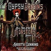 Gypsy Origins (All the Pretty Monsters, #3)