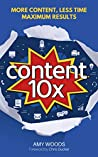 Content 10x: More...