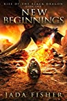 New Beginnings (Rise of the Black Dragon #2)